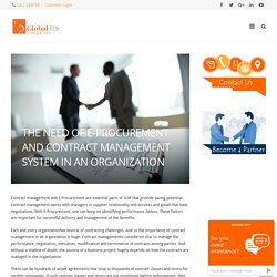 THE NEED OF E-PROCUREMENT AND CONTRACT MANAGEMENT SYSTEM IN AN ORGANIZATION - Global iTS