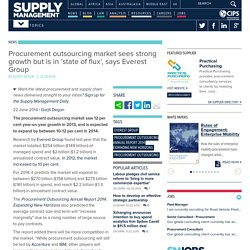 Procurement outsourcing market sees strong growth but is in 'state of flux', says Everest Group
