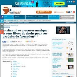 27 sites où se procurer musique et sons libres de droits pour vos produits de formation***