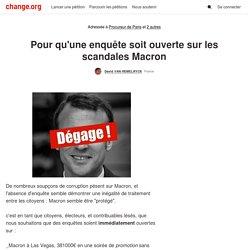 Procureur : Pour qu'une enquête soit ouverte sur les scandales Macron