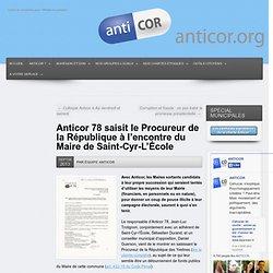 78 saisit le Procureur de la République à l'encontre du Maire de Saint-Cyr-L'École