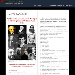 The Logics - Myths, Facts, and Lies about Prodigies : A Historiography of William James Sidis