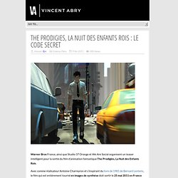 The Prodigies, la Nuit des Enfants Rois : le code secret