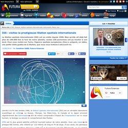 Vidéo > ISS : visitez la prodigieuse Station spatiale internationale