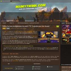 Défis d'armes prodigieuses du patch 7.2 : le guide pour les réussir - World of Warcraft - Mamytwink.com