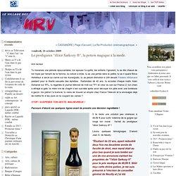 """Le prodigieux """"élixir Sarkozy ®"""", la potion magique à la mode. :"""