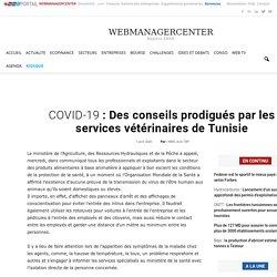 WEBMANAGER 01/04/20 COVID-19 : Des conseils prodigués par les services vétérinaires de Tunisie