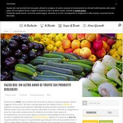 Prodotti Biologici e Truffe: i numeri in Italia