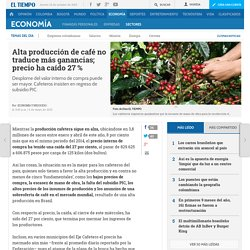 Producción y precio del café en Colombia - Sectores
