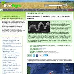 Producción de harina de la microalga spirulina para su uso en dietas para peces