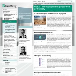 Producing drinking water from air humidity - Fraunhofer IGB