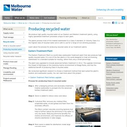 Producing recycled water - Melbourne Water