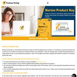 Norton Product Key : Activate or renew your Norton Products