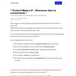 □ Product Makers #1 : Bienvenue dans la communauté □ - Product Makers