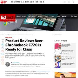 Product Review: Acer Chromebook C720 Is Ready for Class