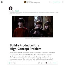 Build a Product with a High-Concept Problem — The Year of the Looking Glass