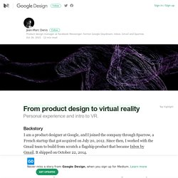 From product design to virtual reality – Google Design – Medium