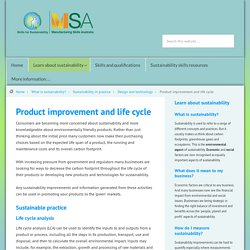 Product improvement and life cycle analysis