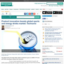 Product innovation boosts global sports and energy drinks market: Technavio