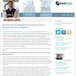 Product Leadership Series: Creating a Great Product Process at O