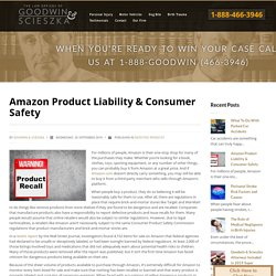 Amazon Product Liability & Consumer Safety