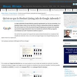 Qu'est-ce que le Product Listing Ads de Google Adwords
