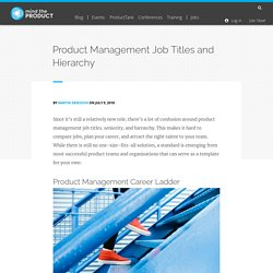 Product Management Job Titles and Hierarchy