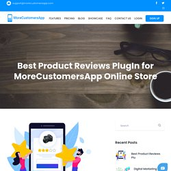 Best Product Reviews PlugIn for MoreCustomersApp Online Store