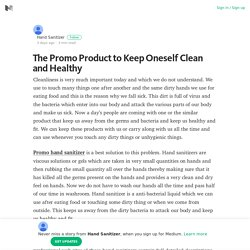 The Promo Product to Keep Oneself Clean and Healthy – Medium