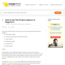 How to Get The Product Options in Magento 2 - Magento 2 Tutorial