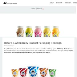 Before & After: Dairy Product Packaging Redesign by Oh Design Studio, Mumbai India