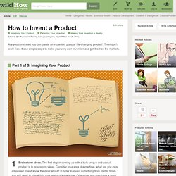 How to Invent a Product: 12 Steps