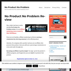 No Product No Problem Review - Is The Course Worth It?