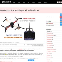 New Product Post-Quadcopter Kit and 6 Channel Radio Set