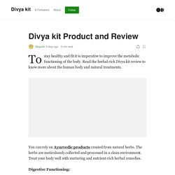 Divya kit Product and Review. To stay healthy and fit it is…