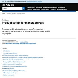 Product safety for manufacturers