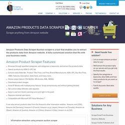 Amazon Product Scraper, Amazon Auction Scraper, Extract data from Amazon