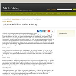 4 Tips For Safe China Product Sourcing