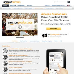 Amazon Product Ads - Drive traffic to your website with Amazon's CPC advertising program.