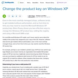 Change the product key on Windows XP | Microsoft Windows | TechRepublic.com