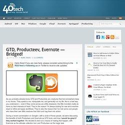 GTD, Producteev, Evernote — Bridged!