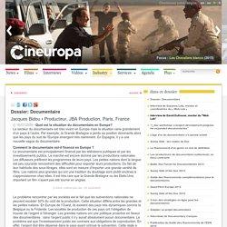 Producteur, JBA Production, Paris, France - Dossier: Documentaire