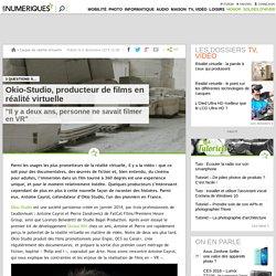 Okio-Studio, producteur de films en réalité virtuelle