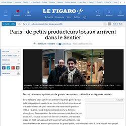 Paris : de petits producteurs locaux arrivent dans le Sentier