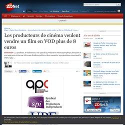 Les producteurs de cinéma veulent vendre un film en VOD plus de 8 euros - ZDNet