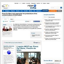 Press for More veut rapprocher les producteurs et les consommateurs d'information