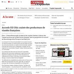 AFP 20/06/13 Accords UE-USA: crainte des producteurs de viandes françaises