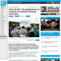 Crise du lait : les producteurs et Lactalis se mettent d'accord sur le prix