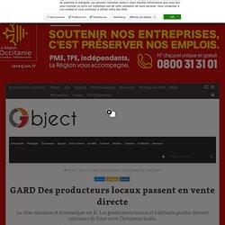 GARD Des producteurs locaux passent en vente directe – Objectif Gard