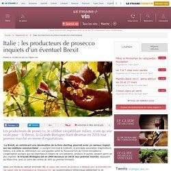 Italie: les producteurs de prosecco inquiets d'un éventuel Brexit